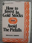 How To Invest In Gold Stocks And Avoid The Pitfalls Hoppe Donald J Hardcover U