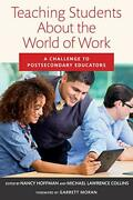 Teaching Students About The World Of Work By Nancy Hoffman Editor, Michael Law
