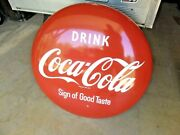 Drink Coca Cola 36 Porcelain Button 1950and039s Sign Of Good Taste Great Shape