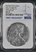 2021 W 1 Burnished American Silver Eagle Type 2 Ngc Ms 70 First Releases