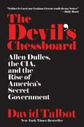The Deviland039s Chessboard Allen Dulles The Cia And The Rise Of Americaand039s Secret