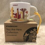 Starbucks Kuwait - You Are Here -been There Ornament- 2oz- Not A Full Size Mug