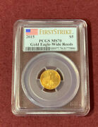 2015 1/10 Oz Gold American Eagle Pcgs Ms70 First Strike Wide Reeds