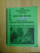Vegas Howie Mt. Mount Charleston History Book Photo Autograph Nevada Lodge Early