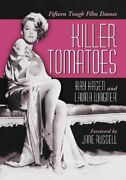 Killer Tomatoes Fifteen Tough Film Dames By Laura Wagner Paperback Book The