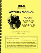 Kohler K301 12hp Engine 3-in-1 Owners Manual And Service Manual And Parts Manual