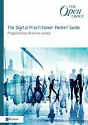 The Digital Practitioner Pocket Guide 0 The Open Group Series By Josey, Andre