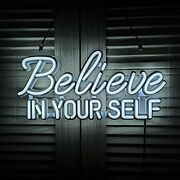 Believe In Your Self Led Neon Signs Art Wall Lights For Beer Bar White_biys