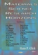 Materials Science Research Horizons, Hardcover By Glick, Hans P. Edt Alber...