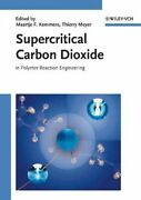 Supercritical Carbon Dioxide In Polymer Reaction Engineering Hardcover By ...