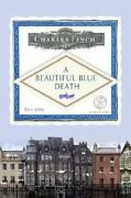 A Beautiful Blue Death Charles Lenox Mysteries Finch, Charles Hardcover Used