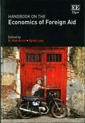 Handbook On The Economics Of Foreign Aid, Hardcover By Arvin, B. Mak Edt L...