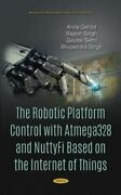 Robotic Platform Control With Atmega328 And Nuttyfi Based On The Internet Of ...