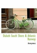 Duluth South Shore Atlantic Ranway Brand New Free Shipping In The Us