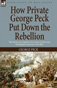 How Private George Peck Put Down The Reb Brand New Free Shipping In The Us