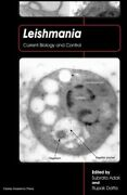 Leishmania Current Biology And Control Hardcover By Adak Subrata Edt D...