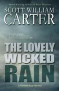 The Lovely Wicked Rain A Garrison Gage Mystery, Like New Used, Free Shipping...
