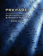Prepare 2013-2014 An Ecumenical Music And Worship Planner Paperback By Bo...