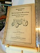 Mccormick-deering Industrial Tractor Model I-30 Instruction And Parts List 1932