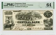 1855 5 The Central Bank - Nashville Tennessee Note Paris Branch Pmg Ch.cu 64