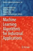 Machine Learning Algorithms For Industrial Applications Paperback By Das Sa...