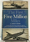 First Five Million Miles Autobiography Of Airline Pilot Harper 1955 1st Ed.
