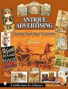Antique Advertising Country Store Signs And Products Paperback By Bertoia...