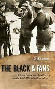 The Black And Tans British Police And Auxiliaries In The Ir... By Leeson D. M.