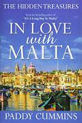 In Love With Malta The Hidden Treasures By Cummins Paddy Book The Fast Free