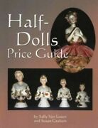 Half-dolls Price Guide By Graham, Susan Paperback Book The Fast Free Shipping