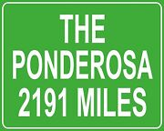 Bonanza The Ponderosa Ranch Custom Mileage Sign - Distance From Your House