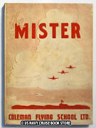 Us Army Air Forces 1943 Coleman Flying School Yearbook The Mister