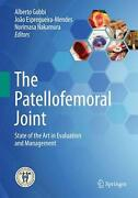 Patellofemoral Joint State Of The Art In Evaluation And Management English Ha