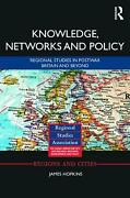 Knowledge Networks And Policy Regional Studies In Postwar Britain And Beyond B