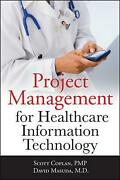 Project Management For Healthcare Information Technology By Scott Coplan Englis