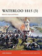 Waterloo 1815 Mont St Jean And Wavre By John Franklin English Paperback Book