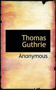Thomas Guthrie By Anonymous English Paperback Book Free Shipping