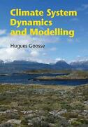 Climate System Dynamics And Modelling By Hugues Goosse English Hardcover Book