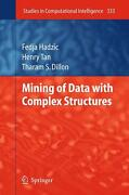 Mining Of Data With Complex Structures By Tharam S. Dillon English Hardcover B