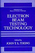 Electron Beam Testing Technology By John T.l. Thong English Hardcover Book Fre