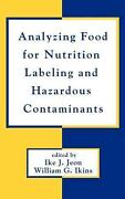 Analyzing Food For Nutrition Labeling And Hazardous Contaminants By Jeon Englis