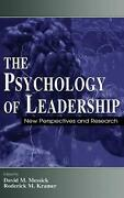 The Psychology Of Leadership New Perspectives And Research By David M. Messick