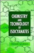 Chemistry And Technology Of Isocyanates By Henri Ulrich English Hardcover Book