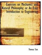 Exercises On Mechanics And Natural Philosophy Or An Easy Introduction To Engine