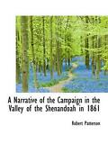 A Narrative Of The Campaign In The Valley Of The Shenandoah In 1861 By Robert Pa