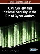 Handbook Of Research On Civil Society And National Security In The Era Of Cyber