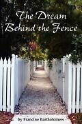 The Dream Behind The Fence By Francine Bartholomew English Paperback Book Free
