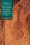 Guitar In Tudor England A Social And Musical History By Christopher Page Engli