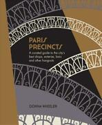 Paris Precincts A Curated Guide To The Cityand039s Best Shops Eateries Bars And Ot