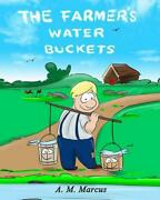 Childrenand039s Book The Farmerand039s Water Buckets Childrenand039s Picture Book On Building